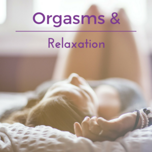 Orgasms and Relaxation Cape Town