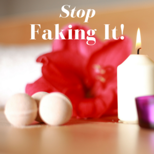 Stop Faking an Orgasm